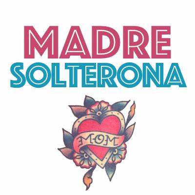 Madre Solterona